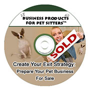 Create Your Exit Strategy: How to Prepare Your Pet Sitting Business For Sale Recording