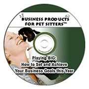 Playing BIG: How to Set and Achieve Your Pet Sitting Business Goals this Year Recording