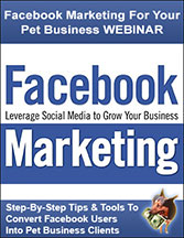 How to Market Your Pet Business On Facebook Webinar Recording